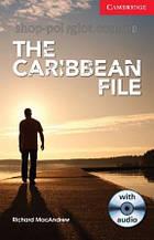 Книга с диском The Caribbean File with Audio CD