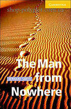 Книга The Man from Nowhere with Downloadable Audio (American English)