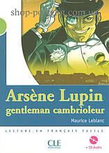Книга с диском Arsène Lupin gentleman cambrioleur avec CD audio