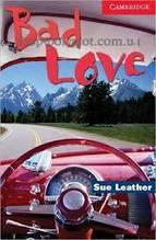 Книга Bad Love with Downloadable Audio (American English)