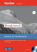 Книга с диском Bergkristall mit Audio CD