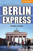 Книга Berlin Express with Downloadable Audio