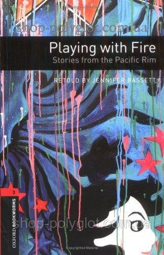 Книга с диском Playing with Fire. Stories from the Pacific Rim with Audio CD