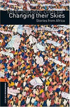 Книга Changing their Skies. Stories from Africa