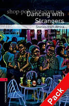 Книга с диском Dancing with Strangers. Stories from Africa with Audio CD