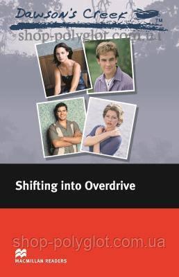 Книга Dawson's Creek: Shifting into Overdrive