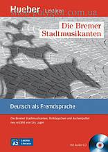 Книга с диском Die Bremer Stadtmusikanten, Rotkäppchen und Aschenputtel mit Audio-CD