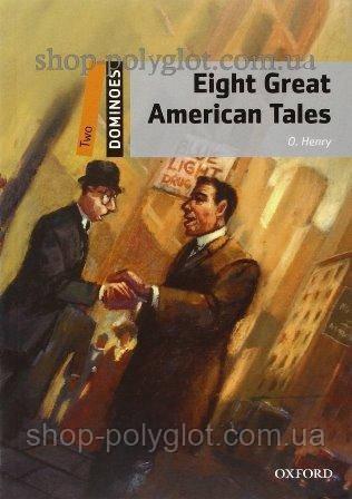 Книга Eight Great American Tales