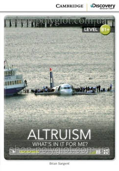 Книга Altruism: what's in it for Me?
