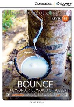Книга Bounce! The Wonderful World of Rubber