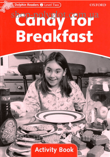 Рабочая тетрадь Candy for Breakfast Activity Book