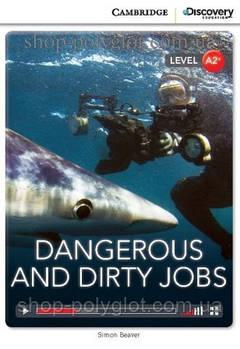 Книга Dangerous and Dirty Jobs