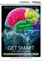 Книга Get Smart: Our Amazing Brain with Online Access Code
