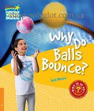 Книга Why do Balls Bounce?