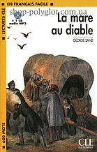 Книга с диском La mare au diable avec CD audio