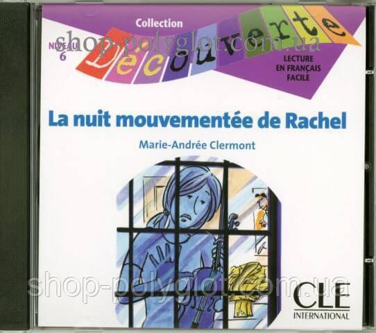 Аудио диск La nuit mouvementée de Rachel CD audio
