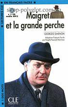 Книга с диском Maigret et la grande perche avec CD audio