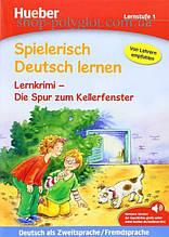 Книга Spielerisch Deutsch lernen Lernstufe 1 Lernkrimi — Die Spur zum Kellerfenster