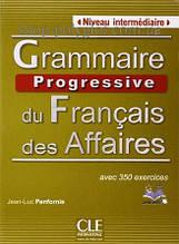 Книга Grammaire Progressive du Français des Affaires Intermédiaire