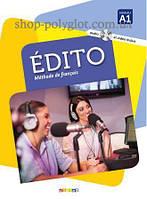 Учебник Édito A1 Livre avec CD audio et DVD