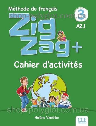 Рабочая тетрадь ZigZag+ 3 Cahier d'activités