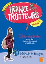 Рабочая тетрадь France-Trotteurs Nouvelle Édition 1 Cahier d'activités