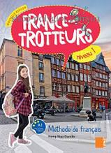 Учебник France-trotteurs Nouvelle Édition 1 Méthode de français - Livre de l'élève
