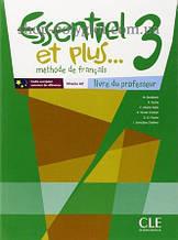Книга для учителя Essentiel et plus... 3 Livre du professeur