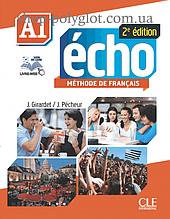 Учебник Écho 2e Édition A1 Méthode de Français — Livre de l'élève avec DVD-ROM et Livre-web