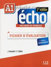 Ресурсы для учителя Écho 2e Édition A1 Fichier d'évaluation
