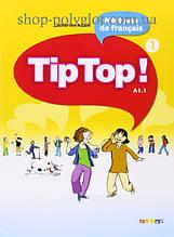 Учебник Tip Top! 1 Méthode de Français — Livre de l'élève