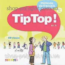 Аудио диск Tip Top! 2 CD Classe