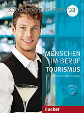 Книга Menschen im Beruf: Tourismus A2 mit Audio-CD