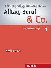 Книга Alltag, Beruf und Co. 1 Worterlernheft