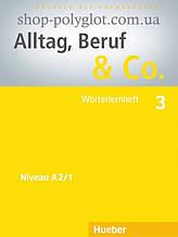 Книга Alltag, Beruf und Co. 3 Wörterlernheft