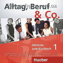 Аудио диск Alltag, Beruf und Co. 1 Audio-CD zum Kursbuch