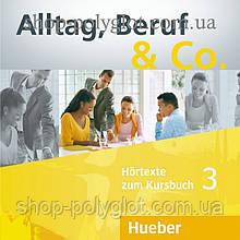 Аудио диск Alltag, Beruf und Co. 3 Audio-CDs zum Kursbuch