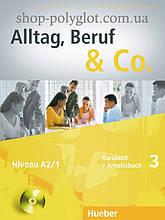 Учебник Alltag, Beruf und Co. 3 Kursbuch + Arbeitsbuch mit Audio-CD zum Arbeitsbuch