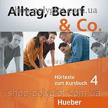 Аудио диск Alltag, Beruf und Co. 4 Audio-CDs zum Kursbuch
