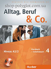 Учебник Alltag, Beruf und Co. 4 Kursbuch + Arbeitsbuch mit Audio-CD zum Arbeitsbuch
