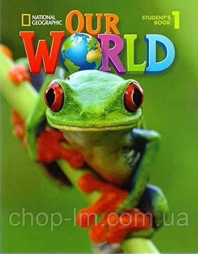 Учебник Our World 1 Student's Book with CD-ROM / National Geographic Learning