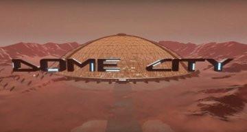 Dome City - игра про заброшенный город на Марсе
