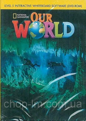 Our World 5 Interactive Whiteboard DVD-ROM. Диск для интерактивной доски / National Geographic Learning, фото 2