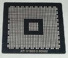 Трафарет прямого нагрева ATI X1600 0.60mm
