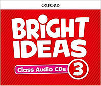 Диски для класса Bright Ideas 3 Class Audio CDs ISBN 9780194111034