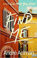 Книга Find Me Andre Aciman ISBN 9780571356492