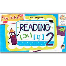 Англійська мова 2 клас Вчимося читати Easy English Reading Авт: Андрієнко А. Вид: Богдан