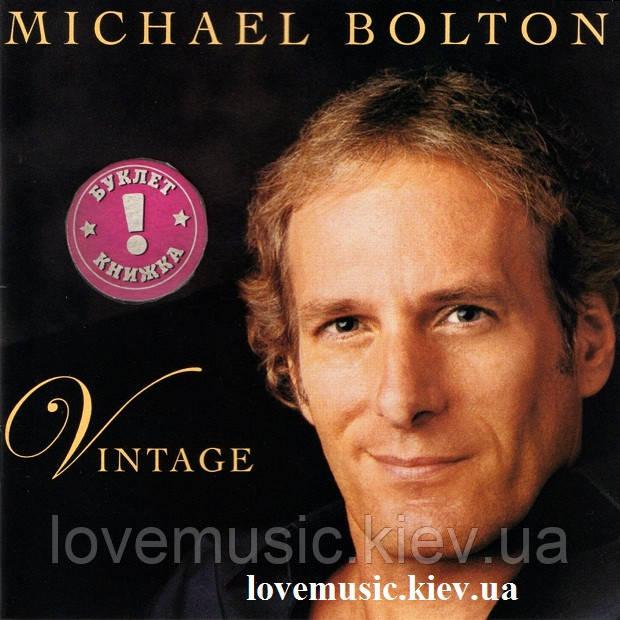 Музичний сд диск MICHAEL BOLTON Vintage (2003) (audio cd)
