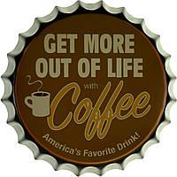 """Металлическая / ретро табличка """"Получи Больше От Жизни С Кофе / Get More Out Of Life With Coffee"""""""