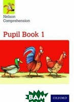 Jackman John Nelson Comprehension: Year 1. Primary 2: Pupil Book 1